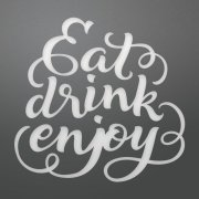 Dies Couture Creations - Eat Drink Enjoy