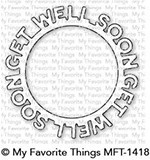 My Favorite Things Dies - Get Well Soon Circle Frame